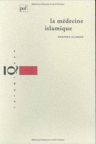 La médecine islamique par Manfred Ullmann