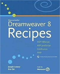 Macromedia Dreamweaver 8 Recipes by Joseph Lowery (2005-11-26)