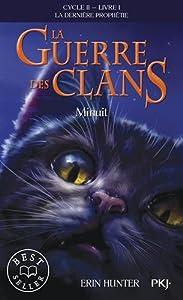 """Afficher """"Guerre des clans, cycle 2 (La) : la dernière prophétie n° 1 Minuit"""""""
