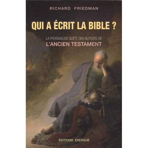 Qui a écrit la Bible ?