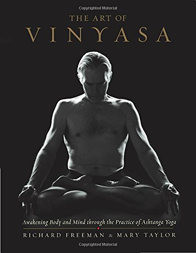 art-of-vinyasa-awakening-body-and-mind-through-the-practice-of-ashtanga-yoga