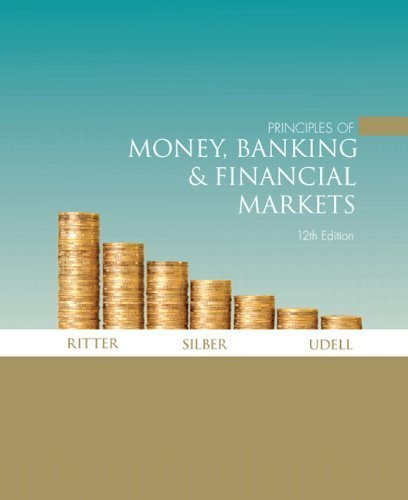 Principles of Money, Banking, and Financial Markets & MyEconLab Student Access Code Card (12th Edition) (The Addison-Wesley Series in Economics) by Lawrence S. Ritter (2010-12-12)