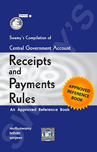 Swamy's Compilation of Central Government Account (Receipts and Payments) Rules