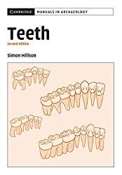 Teeth (Cambridge Manuals in Archaeology) by Simon Hillson (2005-09-05)