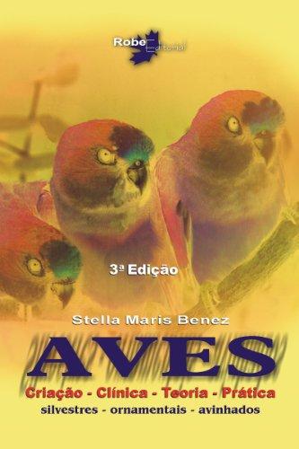 Aves. Teoria e Prática (Em Portuguese do Brasil)