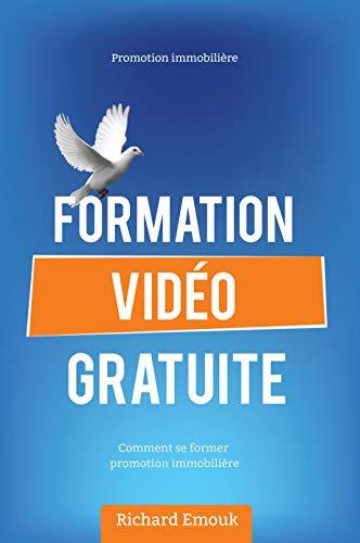 Promotion immobilière, Formation video gratuite, comment se former ...