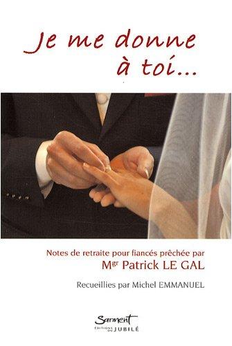 Guide Totus du mariage par P. Le Gal