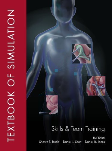 Textbook of Simulation: Skills and Team Training by Shawn T. Tsuda (2012-03-15)