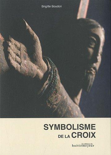 Symbolisme de la croix par Brigitte Boudon