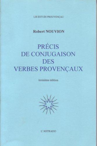 Précis de conjugaison des verbes provençaux