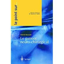 Le patient neuro-chirurgical