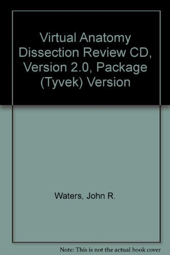Virtual Anatomy Dissection Review CD, Version 2.0, Package (Tyvek) Version by John Waters (2003-12-08)