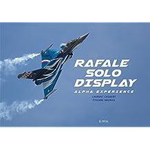 Rafale Solo Display: Alpha Expérience