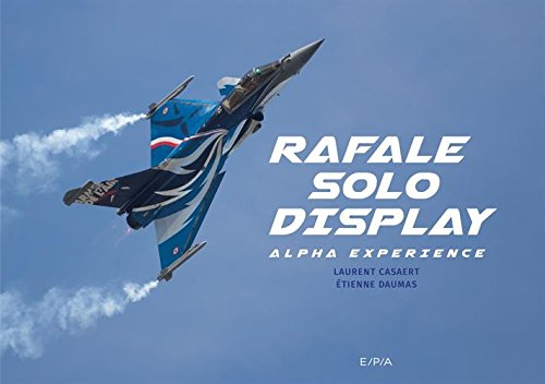 Rafale Solo Display: Alpha Exprience