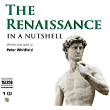 The Renaissance: In a Nutshell (In a Nutshell (Naxos Audio))