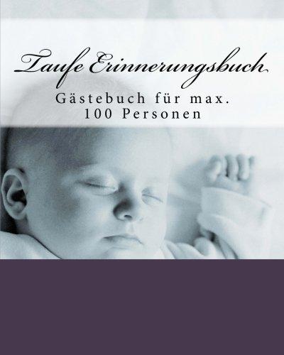 Taufe Erinnerungsbuch: Gästebuch für max. 100 Personen