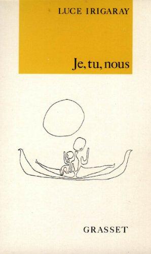 Je, tu, nous (essai français) par Luce Irigaray