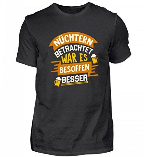 Hochwertiges Herren Organic Shirt - Nüchtern Betrachtet War ES besoffen Besser - Party Alkohol Feier Bier (T-shirt Ich Bin Besoffen)