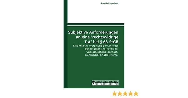 Subjektive Anforderungen An Eine Rechtswidrige Tat Bei 63 Stgb