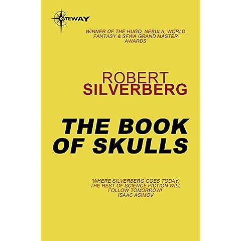 The Book Of Skulls (S.F. MASTERWORKS) (English Edition)