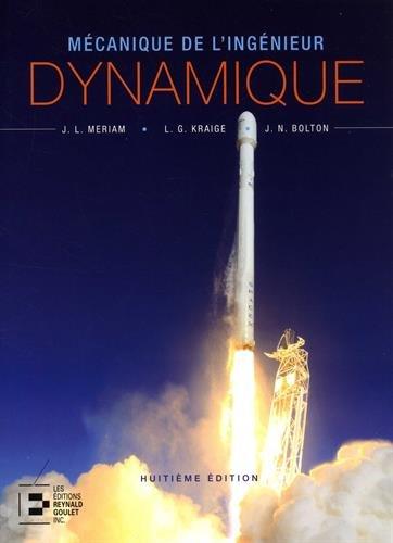 Dynamique-Mcanique de l'ingnieur - 8e dition