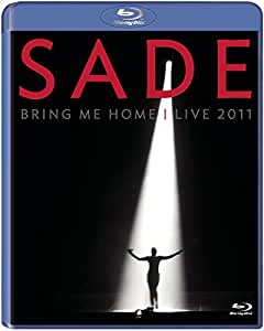 Sade - Bring Me Home/Live 2011 [Blu-ray]