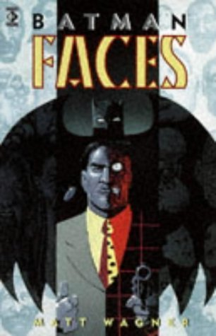 Batman: Faces (Legends of the Dark Knight) by Matt Wagner (1995-08-17)