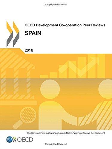 OECD Development Co-operation Peer Reviews OECD Development Co-operation Peer Reviews: Spain 2016