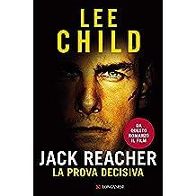 Jack Reacher La prova decisiva: Le avventure di Jack Reacher (La Gaja scienza Vol. 1089)
