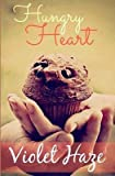 [(Hungry Heart)] [By (author) Violet Haze ] published on (December, 2014)