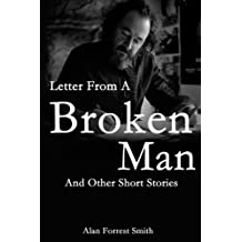 Letter from a Broken Man: And More Short Stories