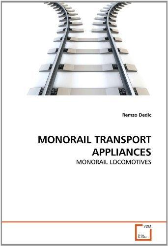 monorail-transport-appliances-monorail-locomotives-by-remzo-dedic-2011-07-10