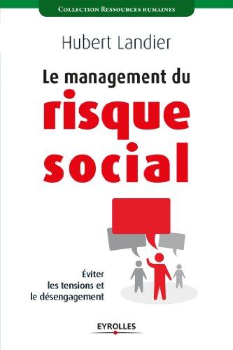 Le management du risque social (Ressources humaines) par Hubert Landier