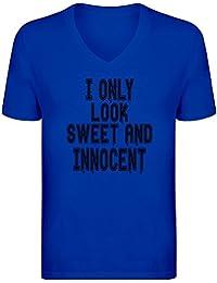 Ich Sehe nur süß und unschuldig aus - I Only Look Sweet and Innocent V Neck 125600741c