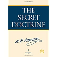 The Secret Doctrine : The Synthesis of Science, Religion, and Philosophy (2 Volume Set)