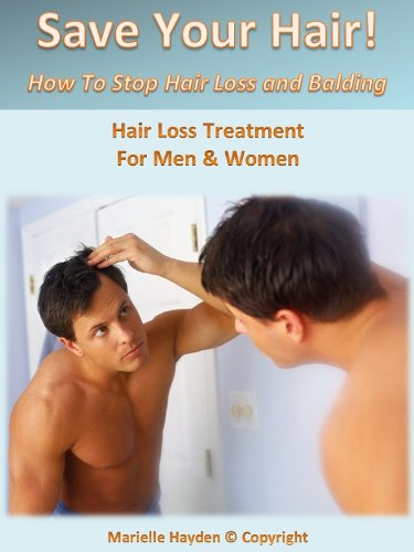 save-your-hair-how-to-stop-hair-loss-and-balding-english-edition