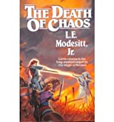 [ THE DEATH OF CHAOS BY MODESITT, JR. L. E.](AUTHOR)PAPERBACK
