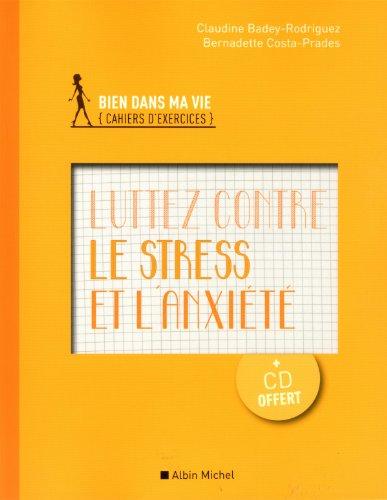 Luttez contre le stress et l'anxit