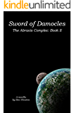 Sword of Damocles (The Abraxis Complex Book 2)