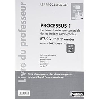 Processus 1 BTS CG 1ere et 2eme années (les processus cg) : Livre du professeur