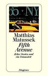 Fifth Avenue: Zehn Stories und ein Dramolett