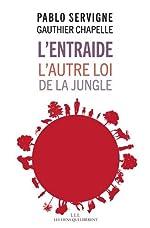 L'entraide, l'autre loi de la jungle de Pablo Servigne