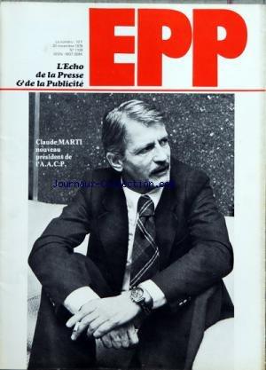 ECHO DE LA PRESSE ET DE LA PUBLICITE (LÕ) [No 1109] du 20/11/1978 - PRESSE ÔÇô LA PRESSE FRANCAISE UNE MERE POULE QUI COUVRE SON PETIT OEUF HEXAGONAL PAR L-M POULLAIN ÔÇô LE MINISTRE JEAN-PHILIPPE LECAT AU DEJEUNER DU SYNDICAT DES QUOTIDIENS DEPARTEMENTAUX ÔÇô CHIFFRE DÔÇÖAFFAIRES DES PAPETIERS FRANCAIS POUR LE PREMIER SEMESTRE 1978 ÔÇô CONFERENCE GENERALE DE LÔÇÖUNESCO REFUS PAR LA FRANCE DU PROJET DE DECLARATION SUR LÔÇÖINFORMATION ÔÇô RAYMOND BOURGINE PRESENTE LES COMPTES DE LA COMPAGNIE FRA