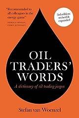 Oil traders' words by Stefan van Woenzel (2016-02-02) Unknown Binding