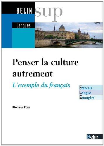 Penser la culture autrement - L'exemple du français