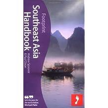 Southeast Asia Handbook (Footprint Southeast Asia Handbook)