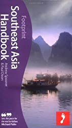 Southeast Asia Handbook 2e (Footprint Travel Guide Series)