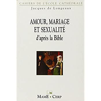 AMOUR, MARIAGE ET SEXUALITE
