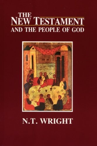 The New Testament and the People of God: 1 (Christian Origins & Ques God 1) by N. T. Wright (1992-10-15)