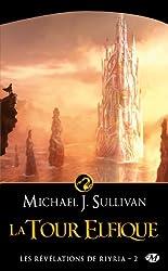 Les Révélations de Riyria, Tome 2: La Tour elfique